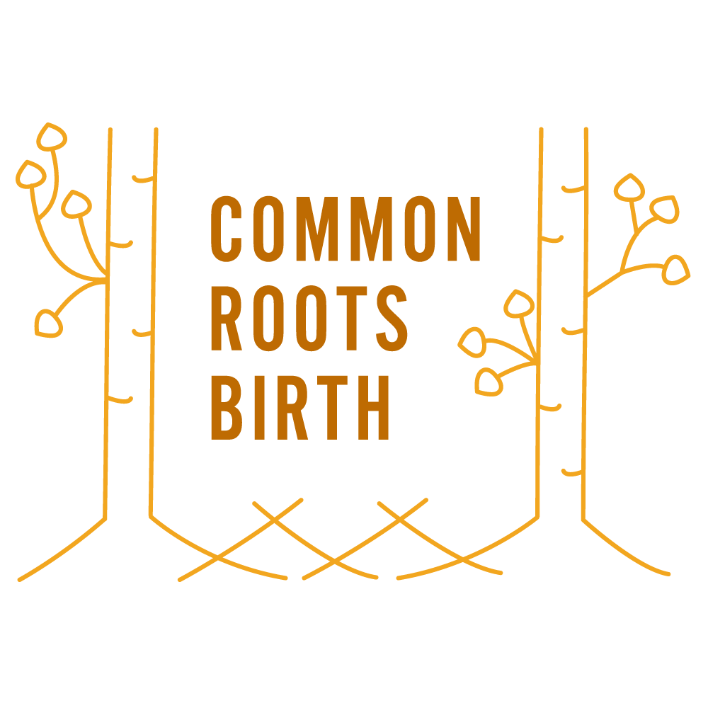Common Roots Birth